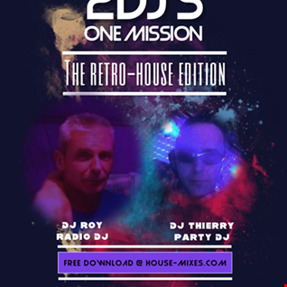 2DJsOneMission   The Retro House Edition
