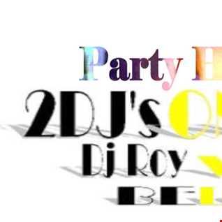 2DJ'S One Mission   Dj Roy vs Dj Retro Party Hard 2015