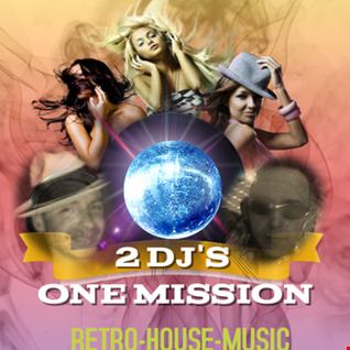 2DJ'S One Mission   Dj Retro vs Dj Roy in the House 2016