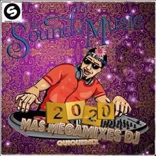 Sound Music Mas Megamixes dj 2020