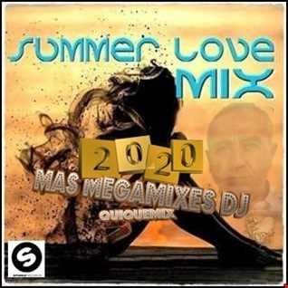 Summer Love Mix 2020-Mas Megamixes dj