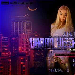 URBAN WEEKEND MIXTAPE #16 - DJ WILSZ & MIKESS LASTIRA