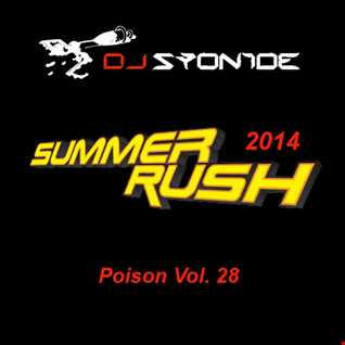 DJ Syonide - Poison Vol. 28 - Summer Rush 2014