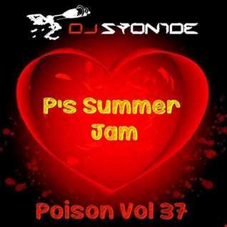 DJ Syonide - Poison Vol. 37 - P's Summer Jam