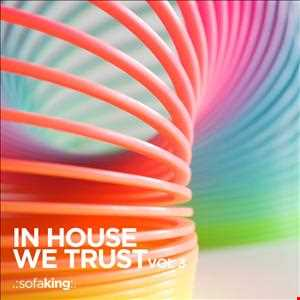 In House We Trust Vol 3