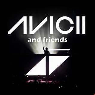 AVICII AND FRIENDS