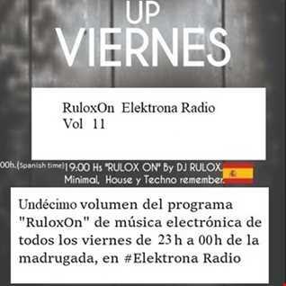 RuloxOn Elektrona Radio Vol 11  (2018 11 23)