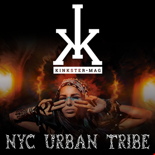 NYC Urban Tribe   (DJ Guy DeGiacinto Kinkster Mag Mix)