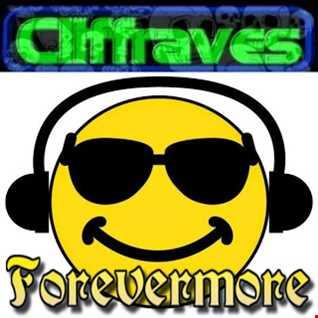 DJ Cliffraves Forevermore