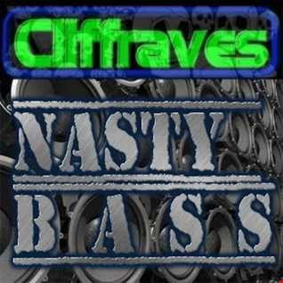 DJ Cliffraves Nasty bass