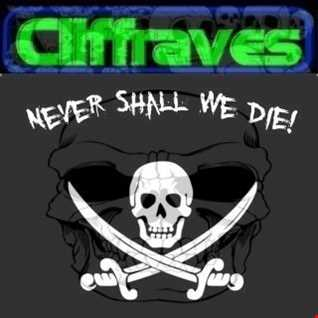 DJ Cliffraves Never shall we die
