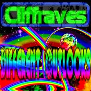 DJ Cliffraves Different Outlooks