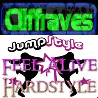 DJ Cliffraves Feel Alive Jumpstyle Hardstyle mix