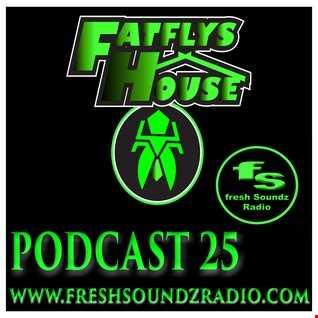 FatFly's House Fresh Soundz Podcast 25