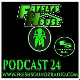 FatFly's House Fresh Soundz Podcast 24