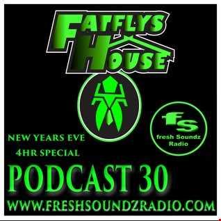 FatFly's House Fresh Soundz Podcast 30