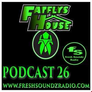 FatFly's House Fresh Soundz Podcast 26