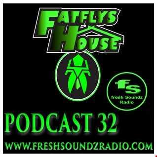 FatFly's House Fresh Soundz Podcast 32