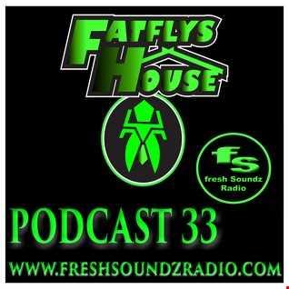 FatFly's House Fresh Soundz Podcast 33