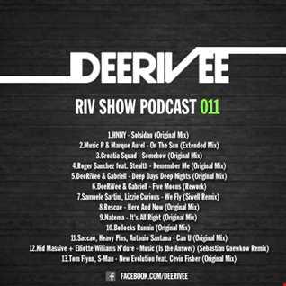 DeeRiVee - Riv Show Podcast 011 @ LIVE DJ SET