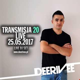 DeeRiVee   Transmisja 20 @ 25.05.2017 @ www.deerivee.pl