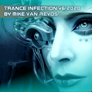 TRANCE INFECTION #6 (2K20)