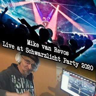 Mike van Revos   Live at Schwarzlicht Party 2020 (Playtime 19.04.2020)