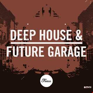 ☆Deep House & Future Garage Mix☆