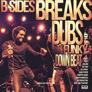 Funky Down Beat, B Sides, Dubs, Breaks & Hip Hop Mix