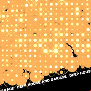 DEEP HOUSE & GARAGE APRIL 29