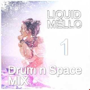 Liquid n Mello - Drum n Space Mix - Pt1