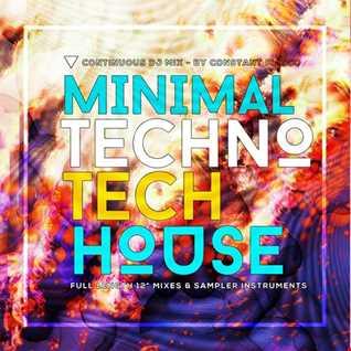 Minimal TechnoTech House Mix