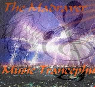 The Madraver   Music Trancephusion Vol 1 (Dec 20th 2016)