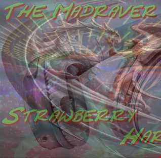 The Madraver   Strawberry Hardstyle (Da Tweekaz Special) 31 05 2017