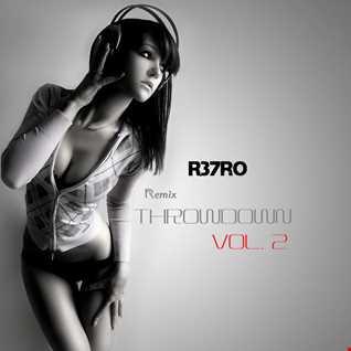 R37RO   Remix Throwdown vol. 2
