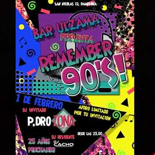 Remember Live Session 90´s by Dj P.Dro & Dj Cacho