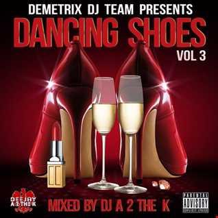 DJ A 2 The K - Dancing Shoes Vol 3