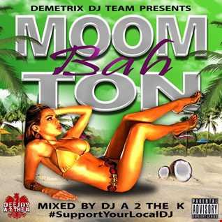 DJ A 2 The K - Moombaton
