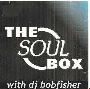 The Soul Box With Your Host DJ BobFisher   Soul Legends Radio