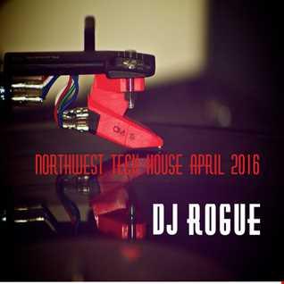 DJ Rogue   Tech House   April 2016