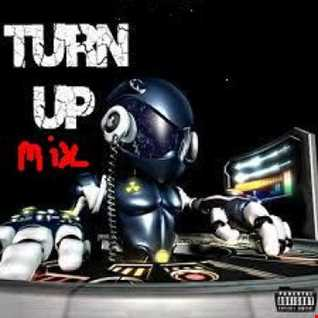 TURN UP MIX VOLUME ONE