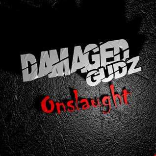 Damaged Gudz  - Onslaught