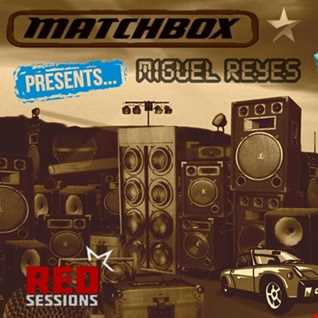 Miguel Reyes Liveset @ Matchbox