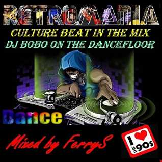FerryS   RetroMania Culture Beat &  DJ BoBo Megamix