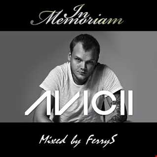 In Memoriam Avicii   Mixed by FerryS