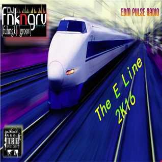 EDM Pulse Radio - The E Line 2k16