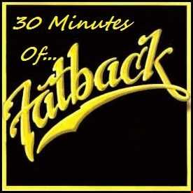 30 Minutes Of... The Fatback Band