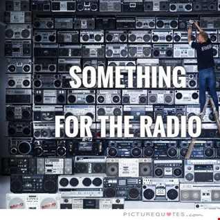 Something for the Radio