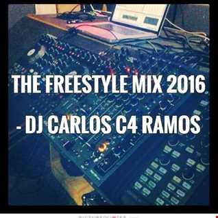 Freestyle Mix 2016   DJ Carlos C4 Ramos