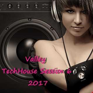 Valley TechHouse Session 6 2017